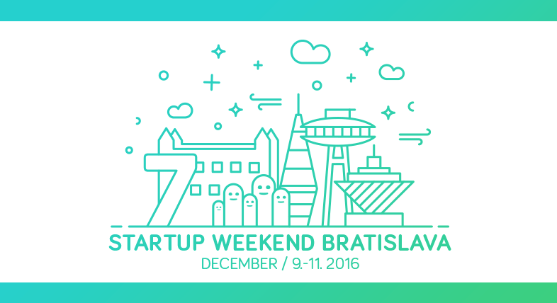 The 7th Edition of Startup Weekend Bratislava Is Almost Here. Are you coming?